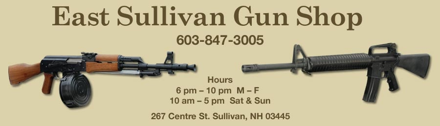East Sullivan Gun Shop, 267 Centre St., Sullivan, NH, 603-847-3005